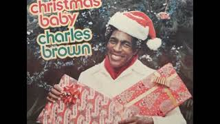 Charles Brown - Merry Christmas Baby (1968 Version)