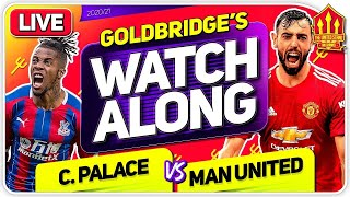 Crystal Palace vs MANCHESTER UNITED With Mark GOLDBRIDGE LIVE