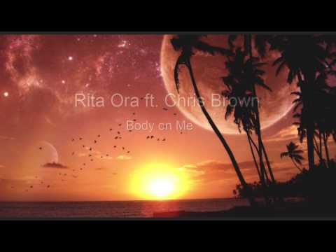 [1 Hour] Rita Ora - Body On Me ft.Chris Brown