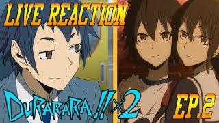 Durarara!!x2 Shou Episode 2 Live Reaction & Review - Adding Insult to Injury