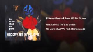 Fifteen Feet of Pure White Snow