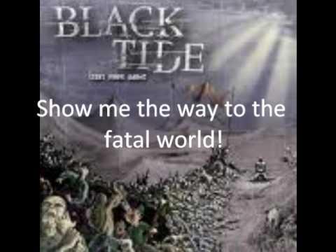 Black Tide- Show Me The Way( lyrics)