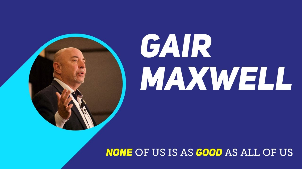 Gair Maxwell - None of us is as good as all of us
