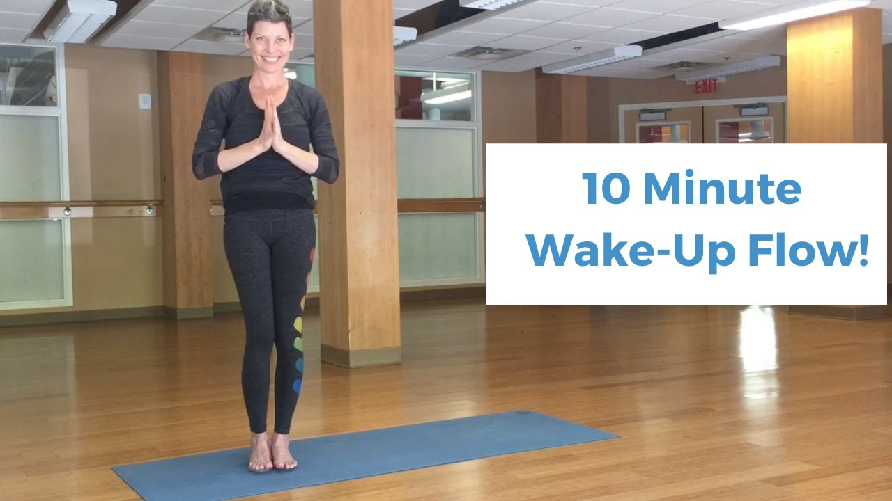 10 minute Wake Me UP Flow