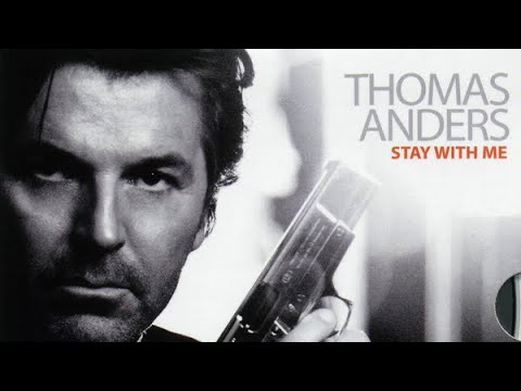 Thomas Anders - Stay With Me - official videos clip