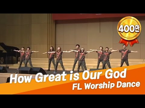 [CGNTV] How Great Is Our God - FL Worship Dance