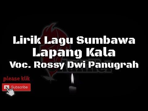 Lirik Lagu Sumbawa - Lapang Kala (Rossy)