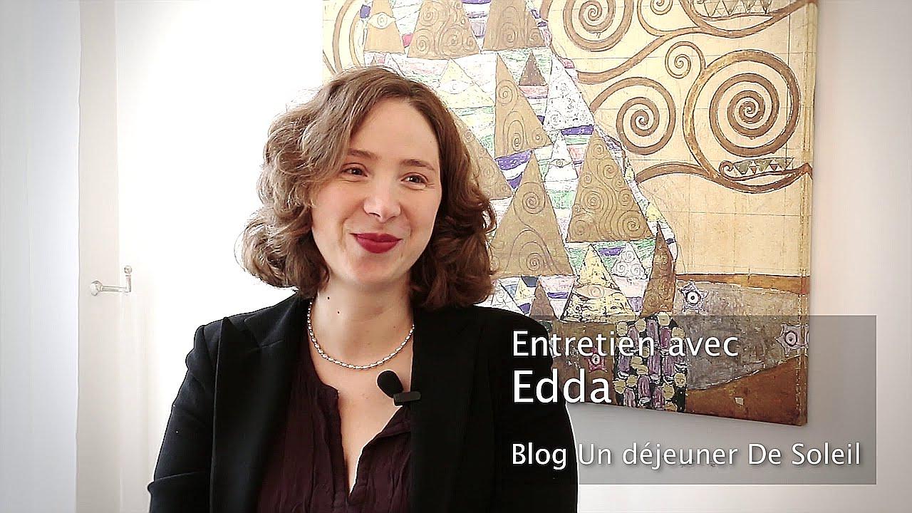 entretien avec edda du blog un d jeuner de soleil youtube. Black Bedroom Furniture Sets. Home Design Ideas
