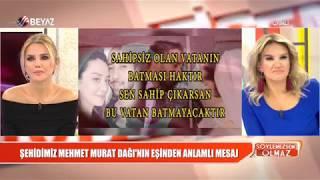 Şehidimiz Mehmet Murat Dağı'nın eşinden anlamlı mesaj