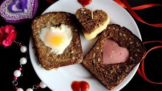 Завтрак ко дню Св. Валентина\Яичница в хлебе в форме сердца