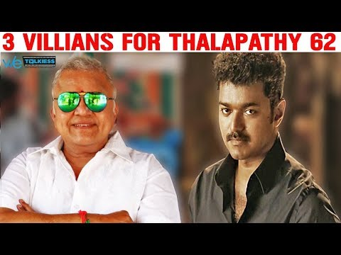 Thalapathy 62 - 3 main villains revealed ? | Vijay | AR Murugadoss