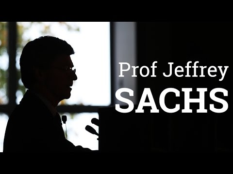 'Universities in the age of Sustainable Development'   Prof Jeffrey Sachs (2016)