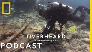 The Search for History's Lost Slave Ships | Podcast | Overheard at National Geographic