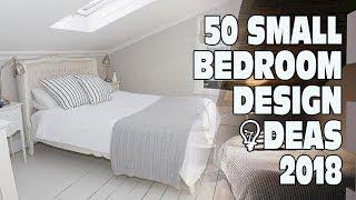 50 Small Bedroom Design Ideas 2018