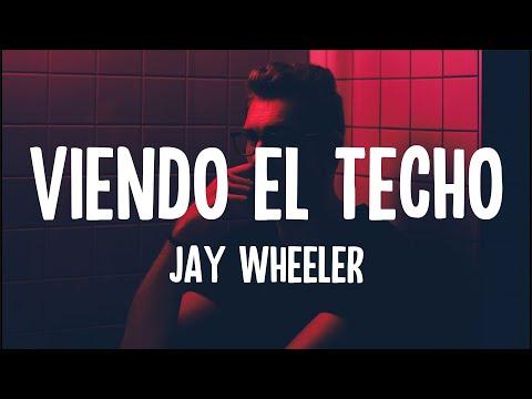 Jay Wheeler – Viendo El Techo (Letra/Lyrics)