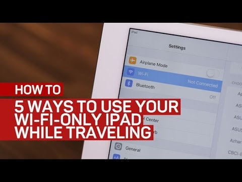 CNET How To - 5 ways to use your Wi-Fi-only iPad while traveling