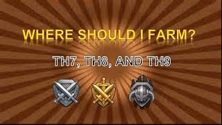 WHERE SHOULD I FARM?   TH7, TH8, TH9 Best Farming Trophy Range   Clash of Clans