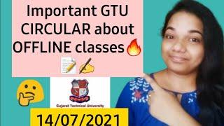 GTU NEWS today on OFFLINE CLASSES🔥 GTU EXAM News Today 2021 💯 GTU Latest News |GTU FINAL YEAR exam