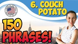#6 Couch potato - Как овощ / Как комнатное растение 🇺🇸 150 английских идиом