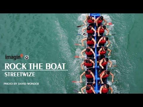 Rock The Boat - Streetwize
