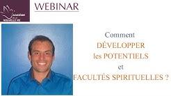 Développer les potentiels et facultés spirituelles