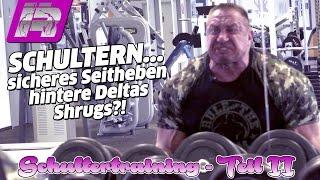 Schultertraining: Seitheben, hintere Deltas, Shrugs - Wer benötigt welche Übungen?