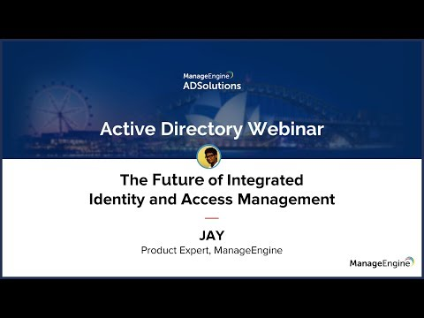 The Future of Integrated Identity and Access Management