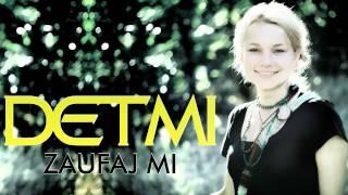 Detmi - Zaufaj Mi ☆ (OFFICIAL AUDIO) ☆