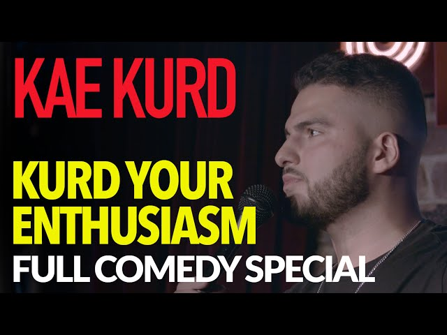 Kae Kurd - KURD YOUR ENTHUSIASM (FULL SHOW)