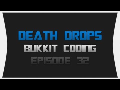 Bukkit Coding ~ Episode 32: Death Drops