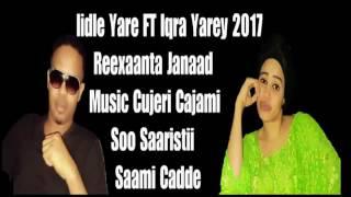 Iqra yarey & Iidle yare Hees Xamari