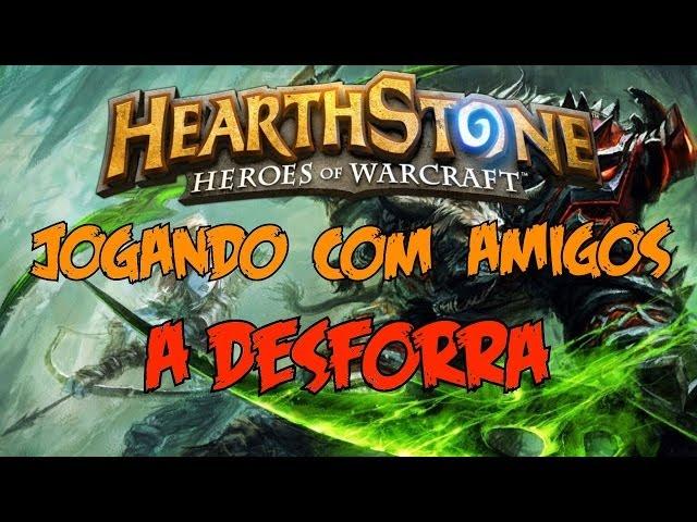 Hearthstone Jogando contra Amigos Ft Green Jonhy A Desforra!