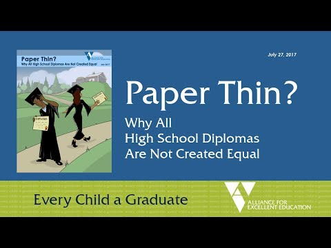 Paper Thin? Why All High School Diplomas Are Not Created Equal