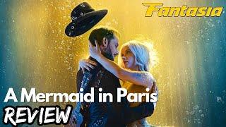 A Mermaid in Paris Fantasia Film Festival Review //.thatmovieguyUK Thumb