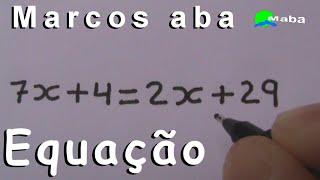 EQUAÇÃO DO PRIMEIRO GRAU - Aula 03