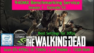 OVERKILL's The Walking Dead in Best Settings on Geforce 940MX | i5 7200U | 12GB RAM [Acer E5475G]
