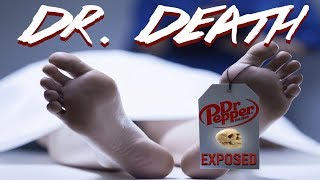 DR. DEATH: EXPOSED!!!