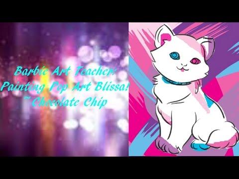 Barbie Art Teacher: Painting Pop Art Blissa!   Chocolate Chip