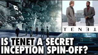 Is Christopher Nolan's Tenet an Inception Spin-Off? - Trailer Theory
