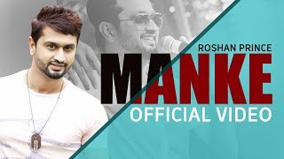 Manke || Roshan Prince || Official Video Song 2019 || MH ONE