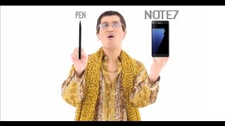 ppap song i have a pen i have a note7