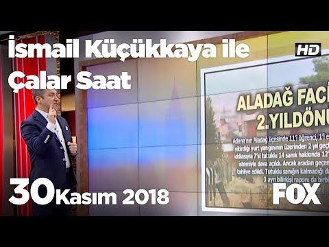 30 Kasım 2018 İsmail Küçükkaya ile Çalar Saat