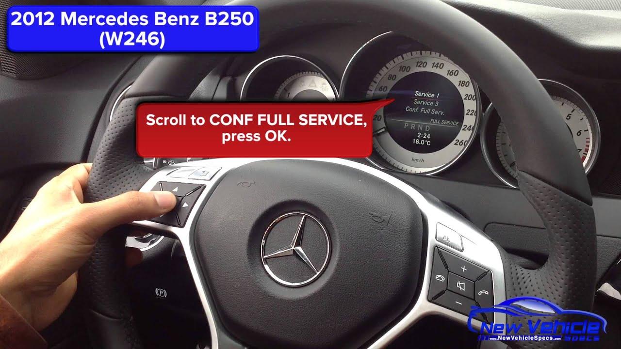 2012 Mercedes B250 Oil Light Reset Service Light Reset