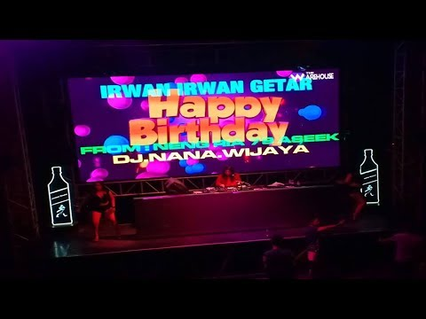 DJ NANA WIJAYA Happy Birthday Party IRWAN GETAR | NENG RIA 79