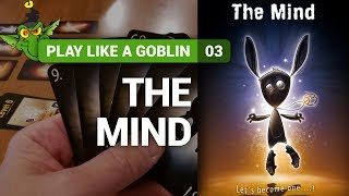 Come si gioca a... The Mind - Play Like a Goblin, Tutorial #3