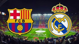 Barcelona vs Real Madrid LIVE STREAM - FULL MATCH REPLAY HD