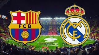Barcelona vs Real Madrid LIVE STREAM - FULL MATCH REPLAY HD