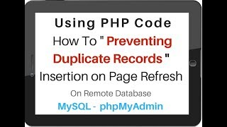 Prevent Duplicate Record Insertion on browser Refresh mysql   php