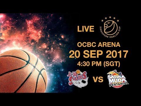 Basketball ​🏀 Shanghai Sharks 🇨🇳 vs 🇮🇩 Satria Muda Pertamina | Singapore Merlion Cup 2017