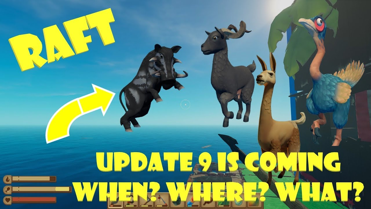 Raft Update 9 looks AMAZING! What can we expect and when?